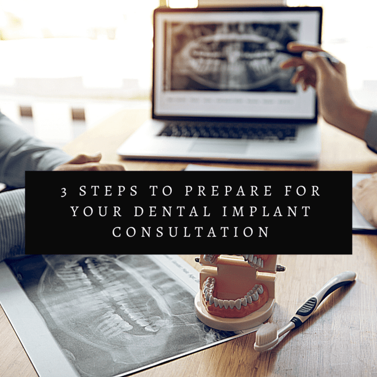 3 Steps to Prepare for Your Dental Implant Consultation
