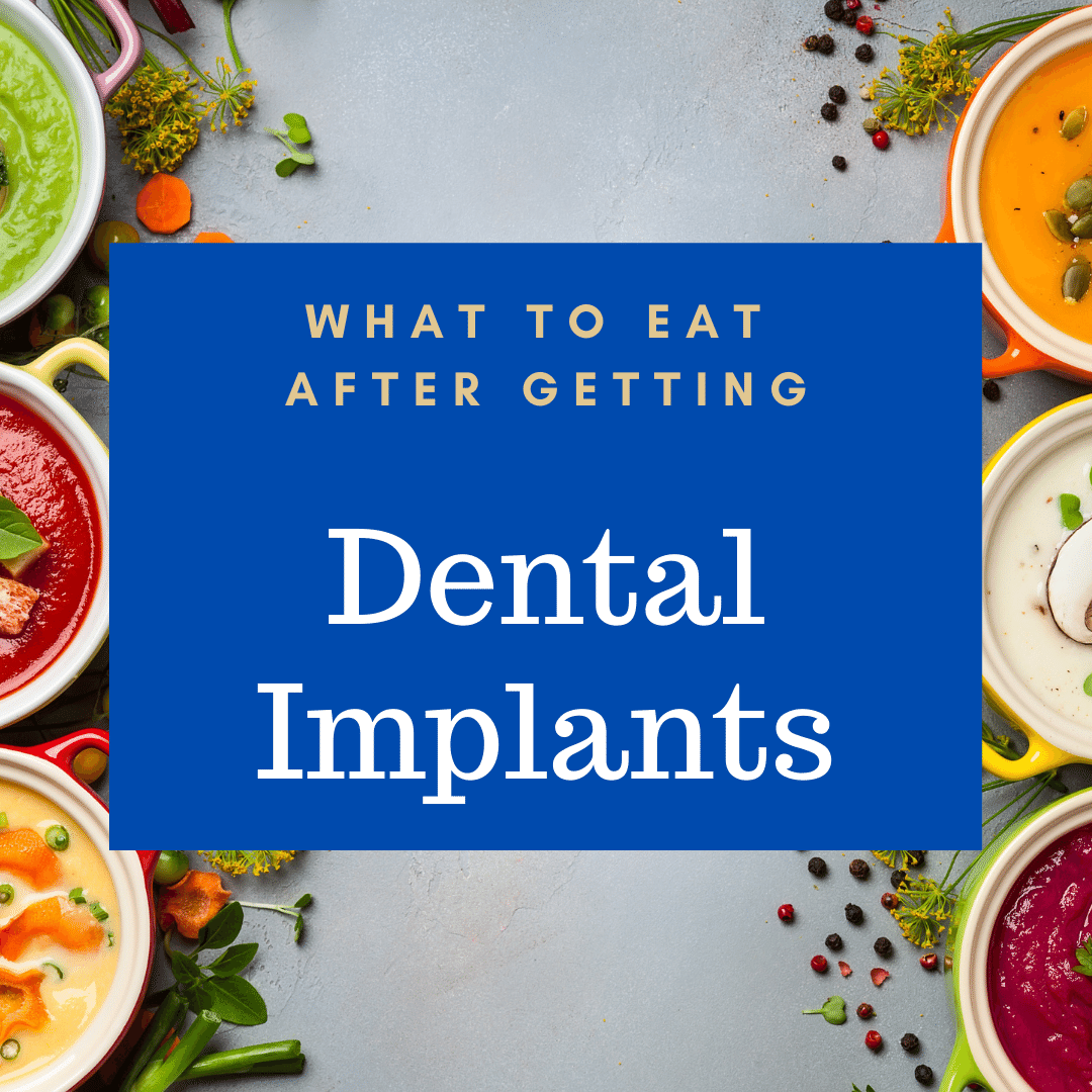 What to Eat After dental implants