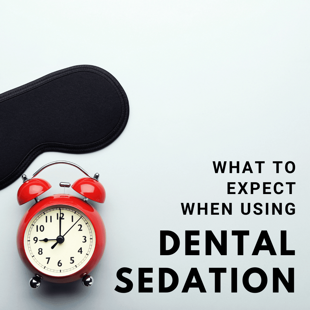 What to Expect when using dental sedation