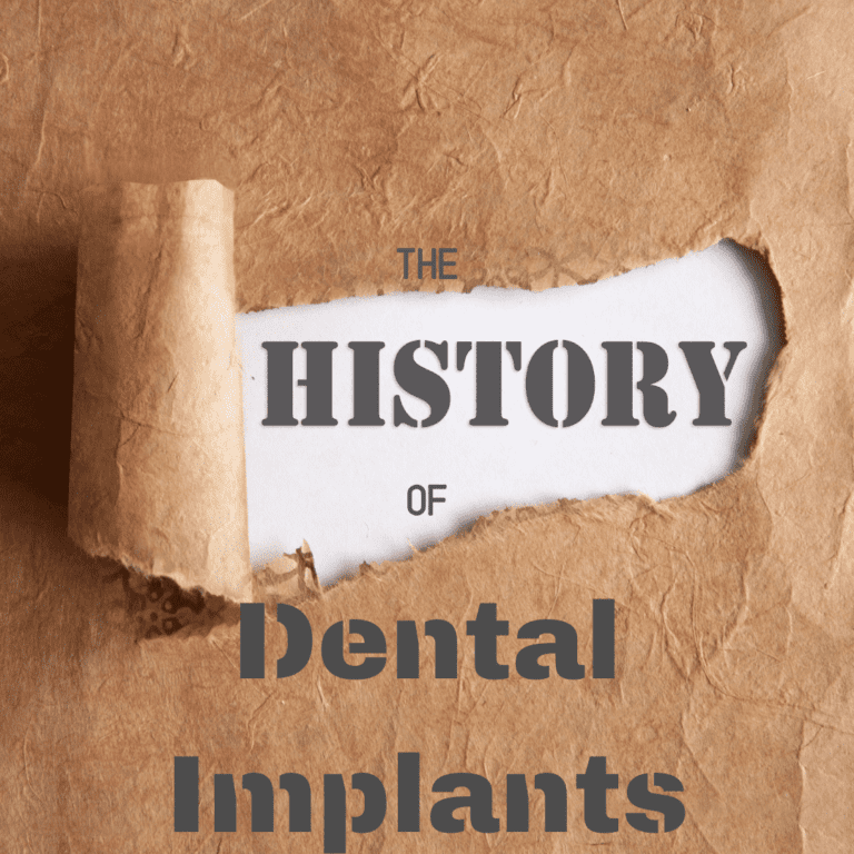 The History of Dental Implants