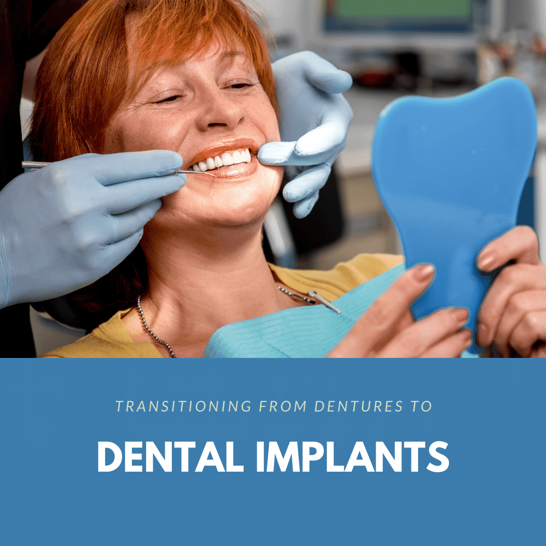 Transitioning from Dentures to Dental Implants2