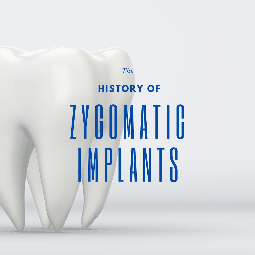 The history of zygomatic implants