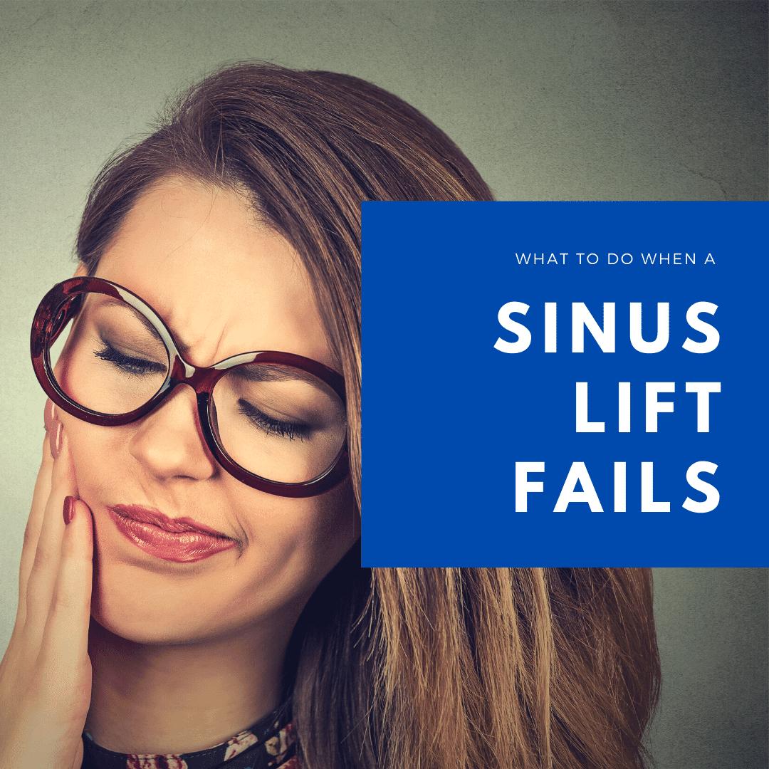 What to do when a sinus lift fails