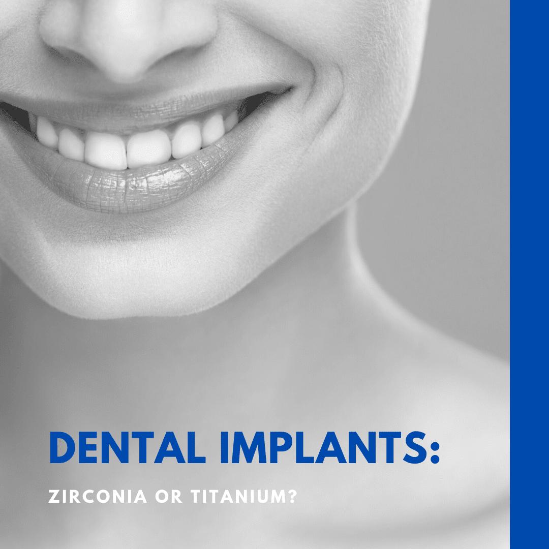Dental Implants_ zirconia or titanium