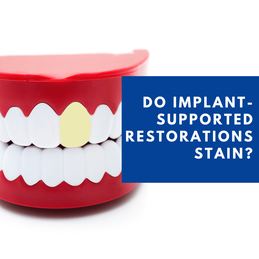 do implant restorations stain